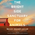 The Bright Side Sanctuary for Animals Cover Image