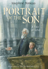 Portrait of the Son : A Tale of Love (The Theological Virtues Trilogy) Cover Image