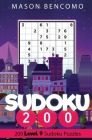 Sudoku 200: Master The Sudoku With These Very Hard Puzzles Cover Image