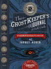 The Ghostkeeper's Journal & Field Guide: An Augmented Reality Adventure Cover Image