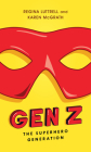 Gen Z: The Superhero Generation Cover Image
