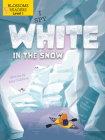 I Spy White in the Snow (Sleeping Bear Press Sports & Hobbies) Cover Image