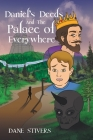 Daniel's Deeds and the Palace of Everywhere Cover Image