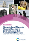 Marsupial and Placental Mammal Species in Environmental Risk Assessment Strategies Cover Image