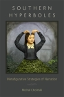 Southern Hyperboles: Metafigurative Strategies of Narration (Southern Literary Studies) Cover Image