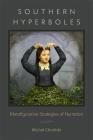 Southern Hyperboles: Metafigurative Strategies of Narration (Southern Literary Studies) Cover Image