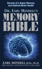 The Memory Bible: Secrets of a Super Memory and Optimal Brain Health Cover Image
