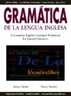 Gramatica de la Lengua Inglesa: A Complete English Grammar Workbook for Spanish Speakers Cover Image
