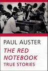 The Red Notebook: True Stories (New Directions Paperback) Cover Image