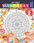 My first mandalas - volume 2 - Night edition: Coloring book of mandalas for children and beginners - Night edition Cover Image