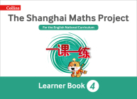 Shanghai Maths – The Shanghai Maths Project Year 4 Learning Cover Image