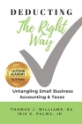 Deducting The Right Way: Untangling Small Business Accounting & Taxes Cover Image