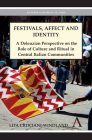Festivals, Affect and Identity: A Deleuzian Apprenticeship in Central Italian Communities (Anthem European Studies) Cover Image