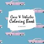 Cars and Vehicles Coloring Book for Adults (8.5x8.5 Coloring Book / Activity Book) Cover Image