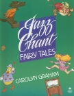 Jazz Chant Fairy Tales Cover Image