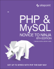 PHP & Mysql: Novice to Ninja: Get Up to Speed with PHP the Easy Way Cover Image