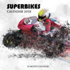 Superbikes Calendar 2018: 16 Month Calendar Cover Image