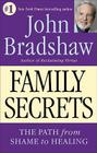 Family Secrets: The Path from Shame to Healing Cover Image