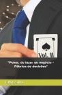 Poker, do lazer ao negócio: Fábrica de decisões Cover Image