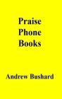 Praise Phone Books Cover Image