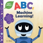 ABCs of Machine Learning (Tinker Toddlers) Cover Image