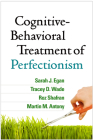 Cognitive-Behavioral Treatment of Perfectionism Cover Image