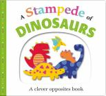 Picture Fit Board Books: A Stampede of Dinosaurs: An Opposites Book Cover Image