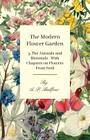 The Modern Flower Garden 3. The Annuals and Biennials - With Chapters on Flowers From Seed Cover Image