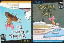 Maybelle in the Soup / Maybelle Goes to Tea Cover Image