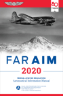 Far/Aim 2020: Federal Aviation Regulations/Aeronautical Information Manual Cover Image