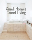 Small Homes, Grand Living: Interior Design for Compact Spaces Cover Image