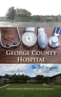 George County Hospital: the first fifty years Cover Image