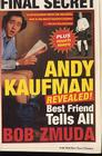 Andy Kaufman Revealed!: Best Friend Tells All Cover Image
