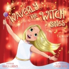 Waverly the Witch Sings: The Choir of Magical Arts Cover Image