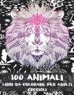 Libri da colorare per adulti - Cuccioli - 100 Animali Cover Image