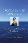 Broad Sea and Empty Sky: China's First Great Modern Poet, Xu Zhimo Cover Image