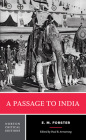A Passage to India (Norton Critical Editions) Cover Image