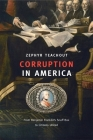 Corruption in America: From Benjamin Franklin's Snuff Box to Citizens United Cover Image