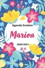 Marion: Agenda Scolaire 2020-2021: Agenda semainier et journalier Emploi du temps Cadeau prénom, Prénom agenda personnalisé. Cover Image