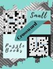 Small Crossword Puzzle Books: Relaxing Sunday Crosswords, Kid's Crossword Puzzle Book Hours of Fun for Ages and Up (Word Puzzles) Cover Image
