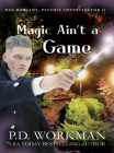 Magic Ain't a Game: A Paranormal & Cat Cozy Mystery Cover Image