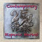 Contemporary Hispanic Market: 25 Years Cover Image