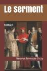 Le serment: roman Cover Image