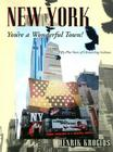 New York, You're a Wonderful Town!: Fifty-Plus Years of Chronicling Gotham Cover Image