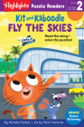 Kit and Kaboodle Fly the Skies (Highlights Puzzle Readers) Cover Image