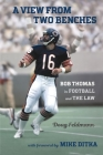 A View from Two Benches: Bob Thomas in Football and the Law Cover Image