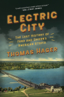 Electric City: The Lost History of Ford and Edison's American Utopia Cover Image