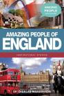 Amazing People of England (Amazing People Worldwide - Inspirational Stories) Cover Image