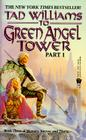To Green Angel Tower: Part I (Memory, Sorrow, and Thorn #3) Cover Image