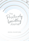 The Positively Wealthy Journal Cover Image